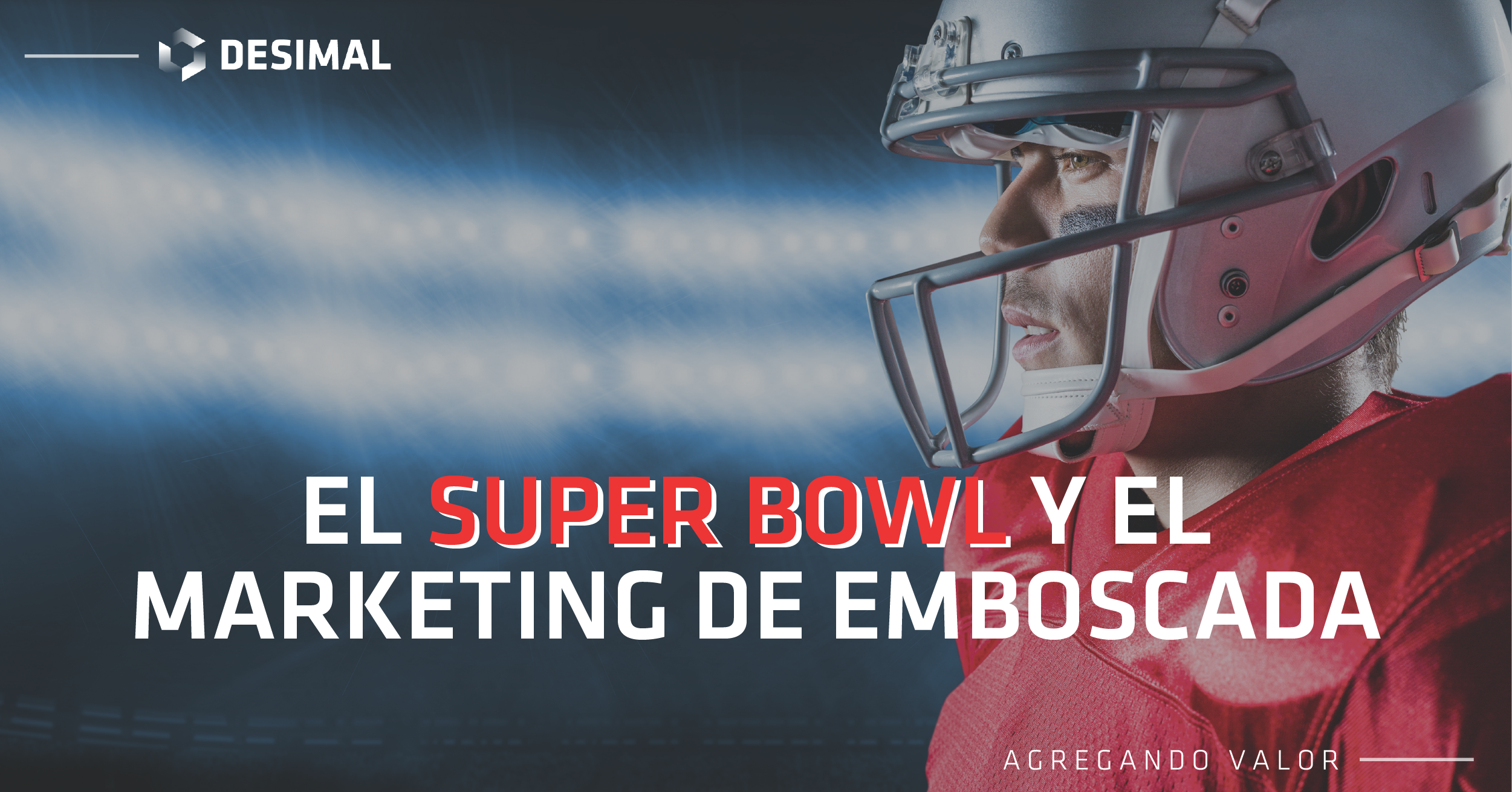Super Bowl y Marketing de emboscada